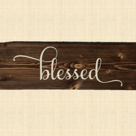Blessed Handmade Wooden Sign