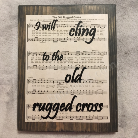 I will cling to the old rugged cross – Emalene.com