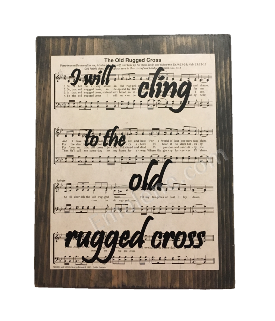 The Old Rugged Cross Wooden Sign