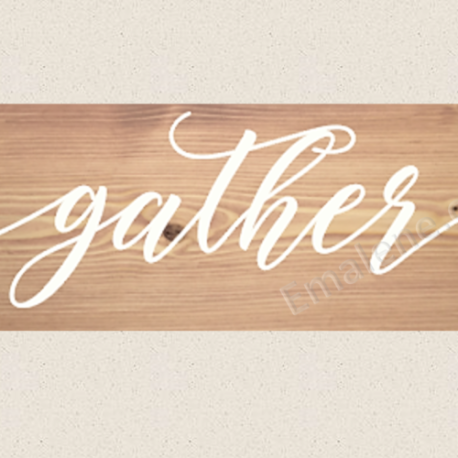 Gather Wooden Sign – Emalene