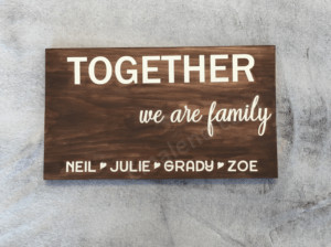 Together we are family #family #woodsign #handmade #homedecor #custom #personalized
