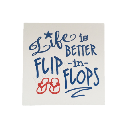 Life Is Better In Flip Flops – Emalene.com