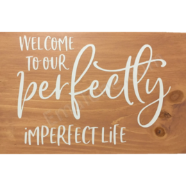 Welcome to our Perfectly Imperfect Life